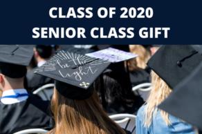 Class of 2020 Senior Class Gift