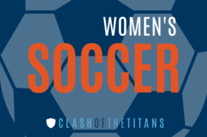 Women's Soccer (Clash of the Titans)