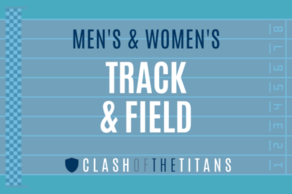 Men's and Women's Track & Field (Clash of the Titans)
