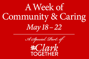 A Week of Community & Caring - A Special Part of #ClarkTogether