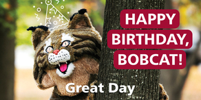 2021 - It's Great Day to Be a Bobcat!