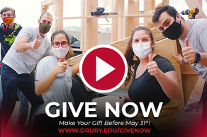 Now is the time to make your gift to support Drury students!