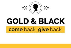 GOLD & BLACK: Come Back, Give Back
