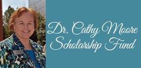 Dr. Cathy Moore Scholarship Fund Campaign Image